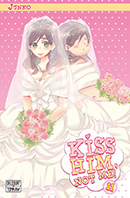 Kiss him, not me -