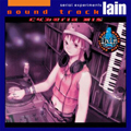 Serial Experiments Lain - Cyberia Mix