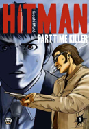 Hitman - Part time killer