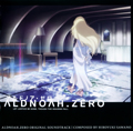 Aldnoah Zero Original Soundtrack